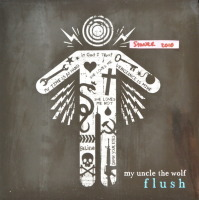 My Uncle The Wolf - ''Flush''