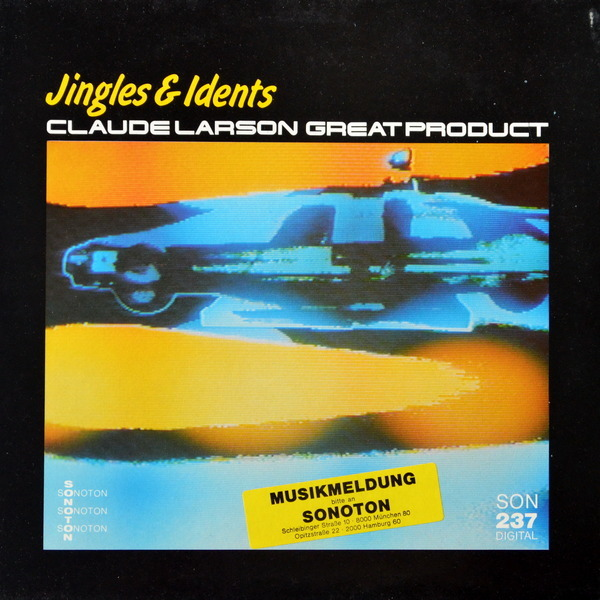 Claude Larson - ''Great Product - Jingles & Idents''