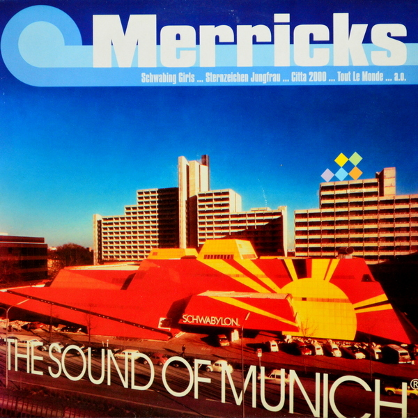 Merricks - ''The Sound Of Munich''