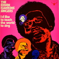 Edwin Hawkins Singers - I'd Like To Teach The World To Sing