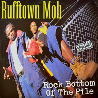 Rufftown Mob - ''Rock Bottom Of The Pile''
