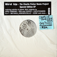 Charlie Parker - Bird Up - The Charlie Parker Remix Project Special Edition