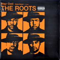 The Roots - Stay Cool / Duck Down!