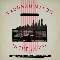 Vaughan Mason - ''In The House''