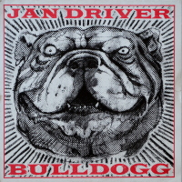 Jan Driver - ''Bulldogg''