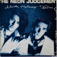 The Neon Judgement - ''Alaska Highway''
