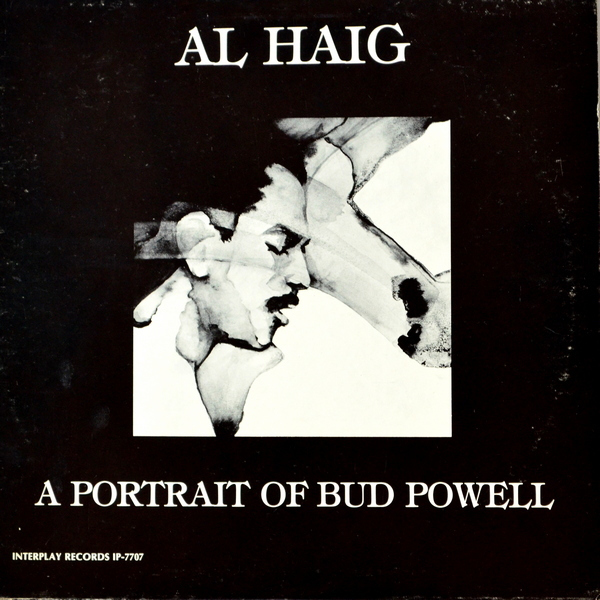 Al Haig - A Portrait Of Bud Powell