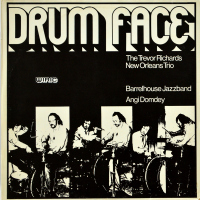The Trevor Richards New Orleans Trio, Barrelhouse Jazzband, Angi Domdey - Drum Face