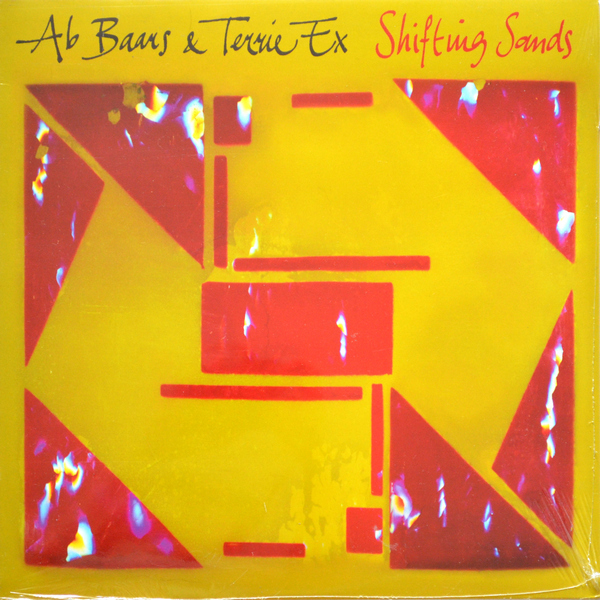 Ab Baars & Terrie Ex - Shifting Sands