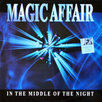 Magic Affair - In The Middle Of The Night