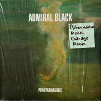 Admiral Black - ''Phantasmagoric''