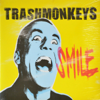 Trashmonkeys - ''Smile''