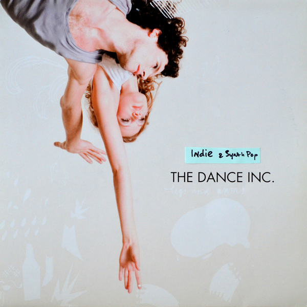 The Dance Inc. - ''Legs And Arms''