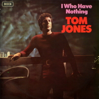 Tom Jones - ''I Who Have Nothing''